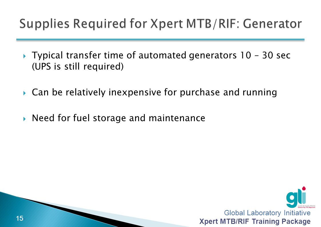 Supplies Required for Xpert MTB/RIF: Generator
