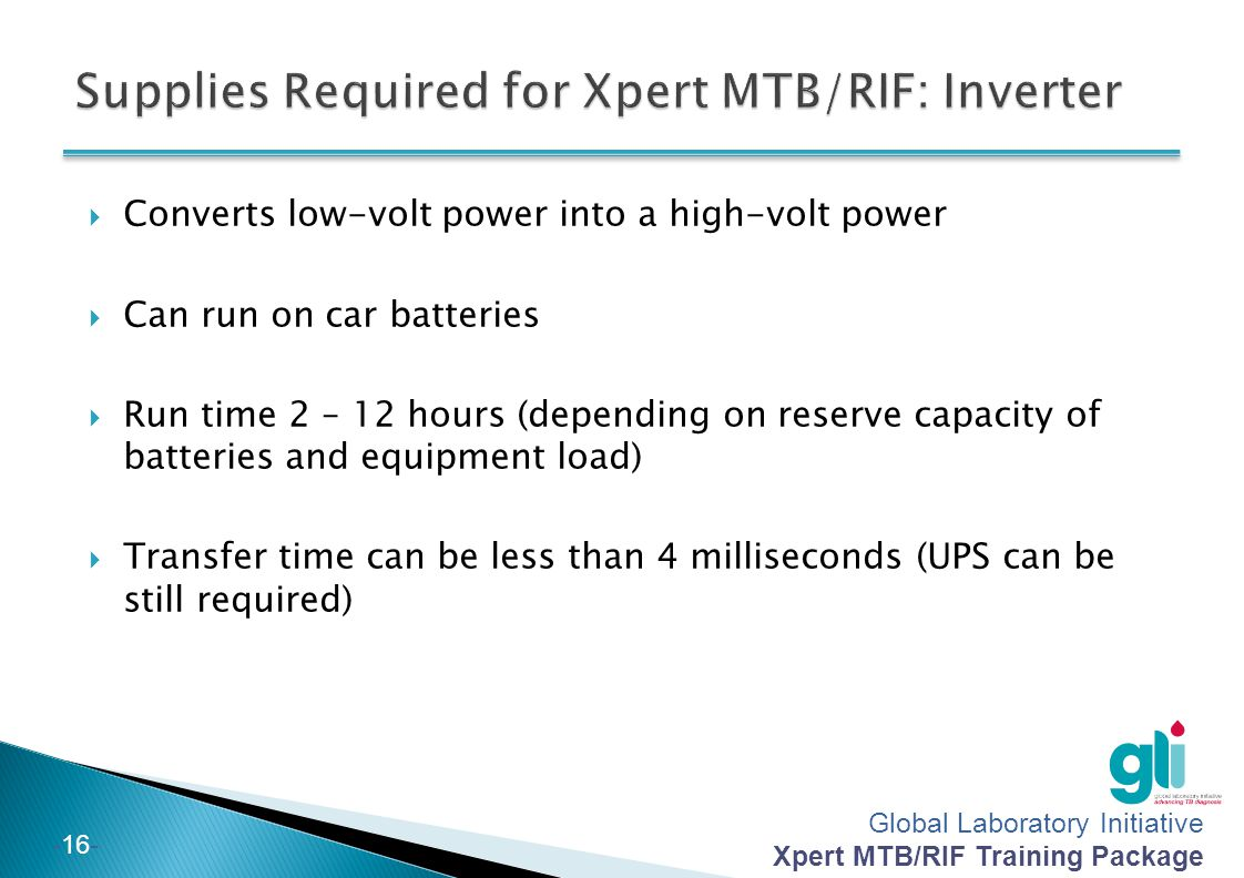 Supplies Required for Xpert MTB/RIF: Inverter