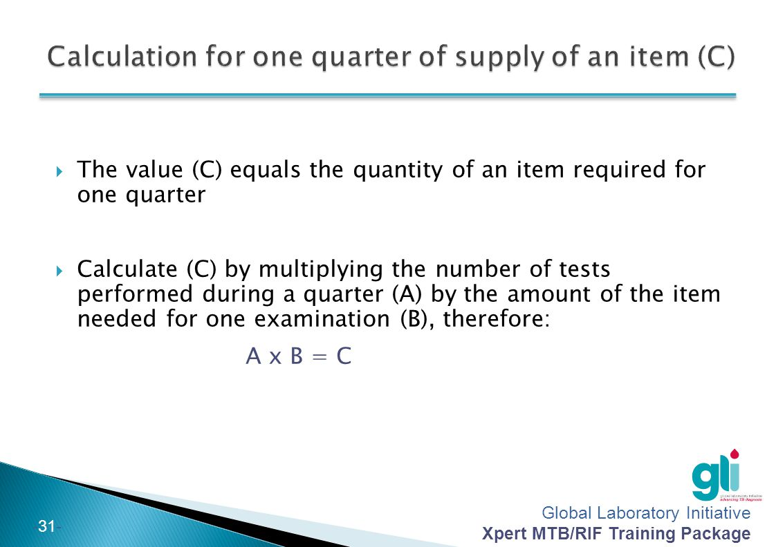 Calculation for one quarter of supply of an item (C)
