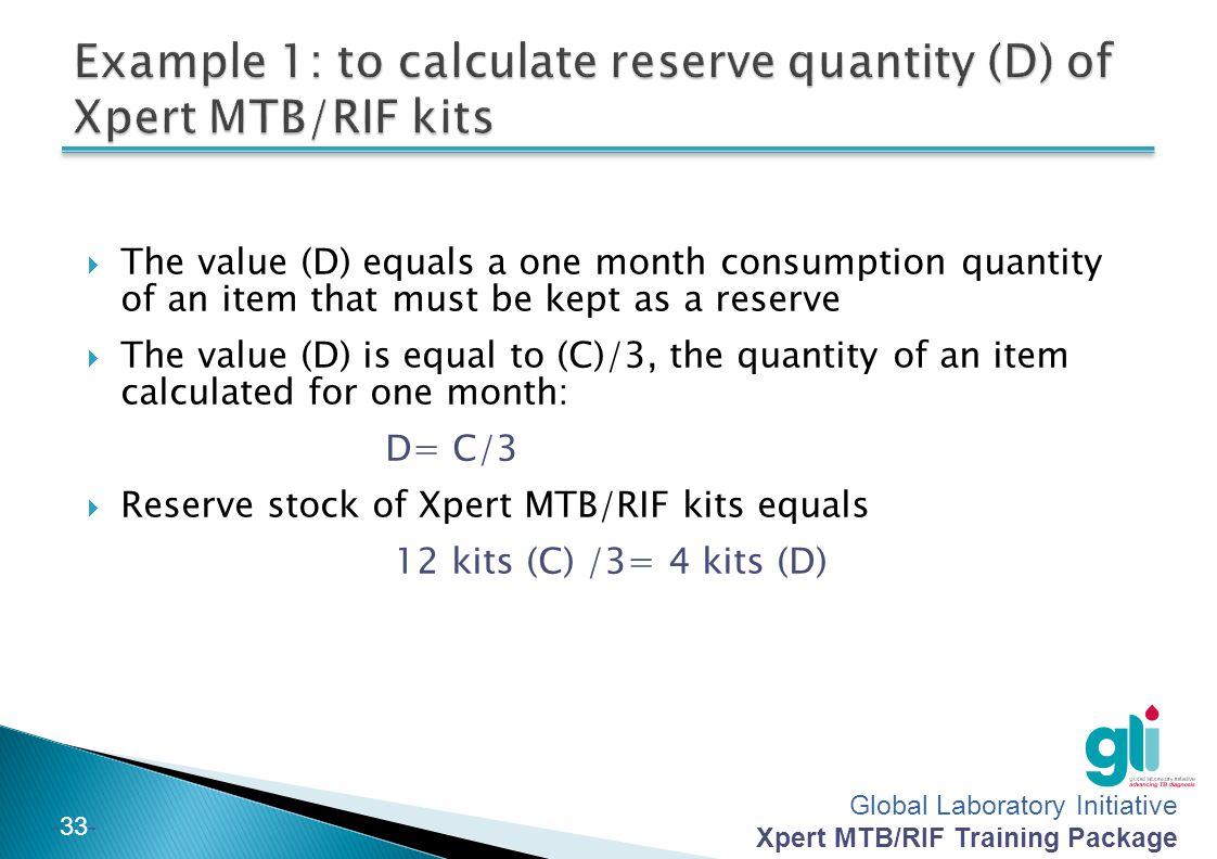 Example 1: to calculate reserve quantity (D) of Xpert MTB/RIF kits