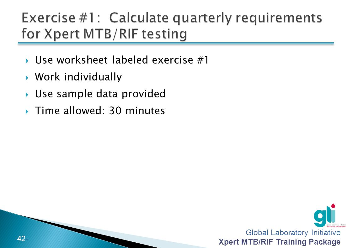 Exercise #1: Calculate quarterly requirements for Xpert MTB/RIF testing