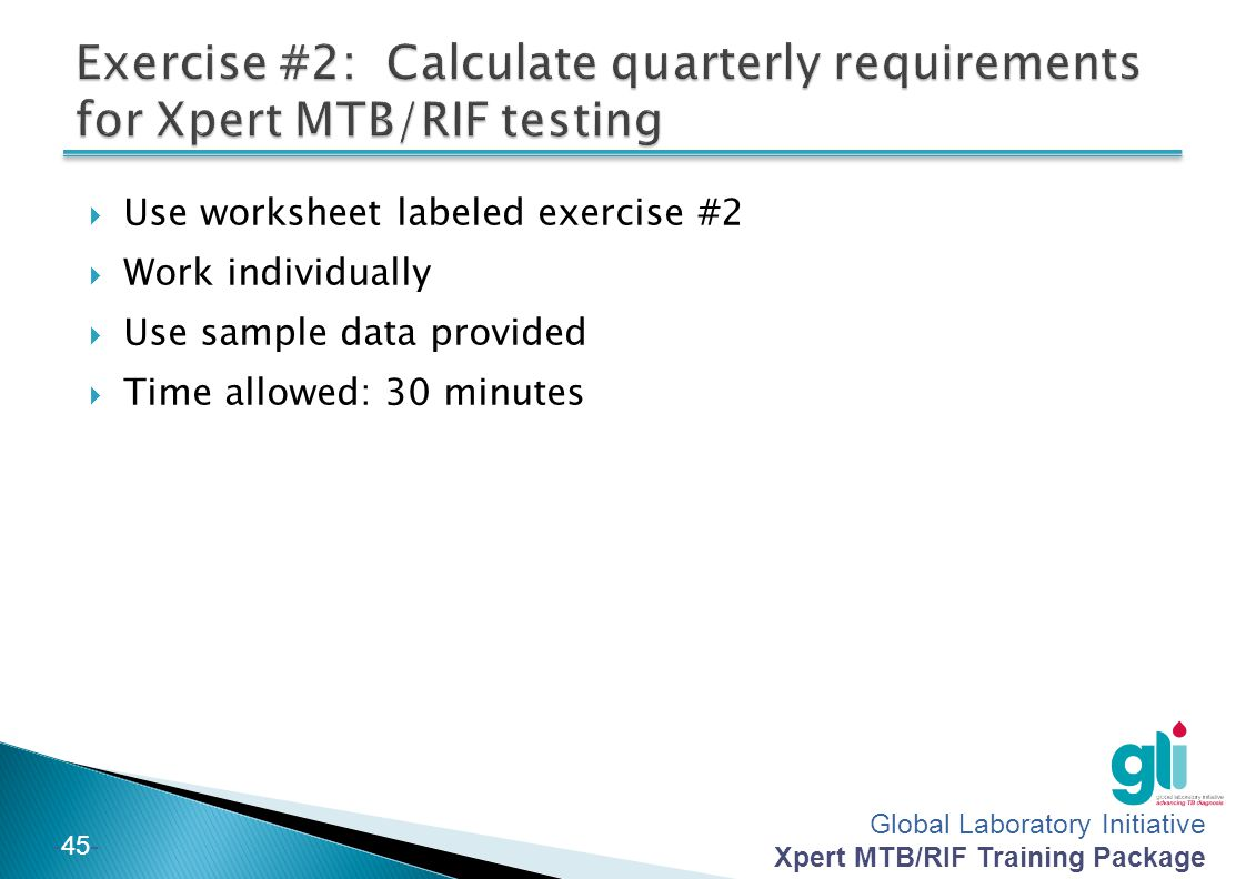 Exercise #2: Calculate quarterly requirements for Xpert MTB/RIF testing