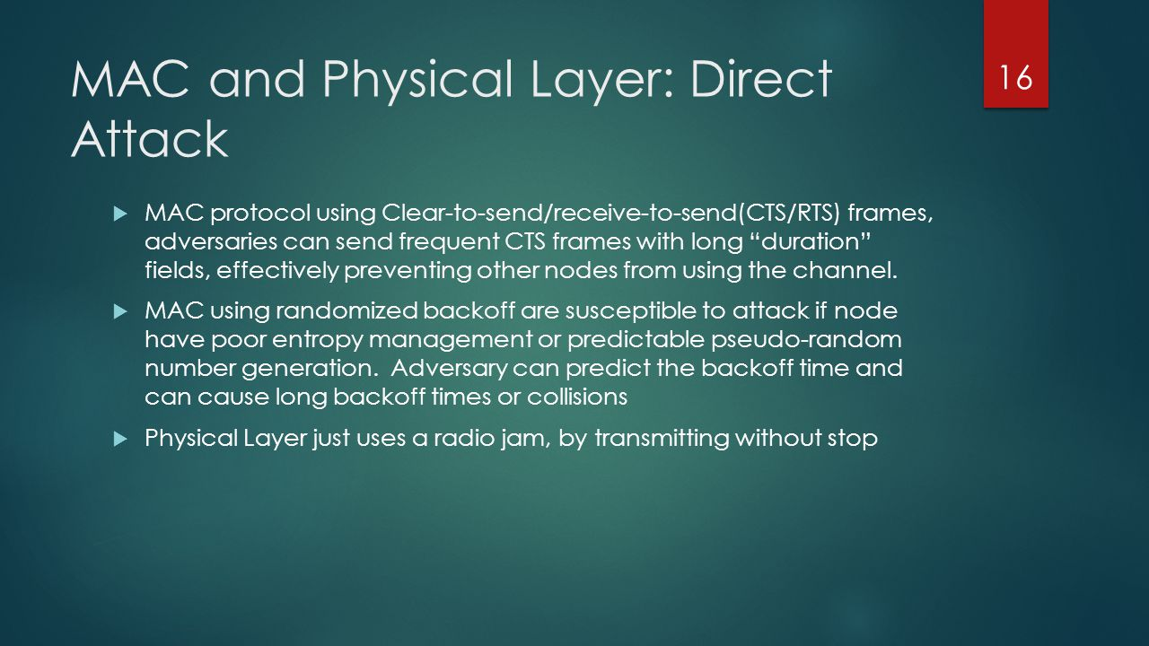 MAC and Physical Layer: Direct Attack