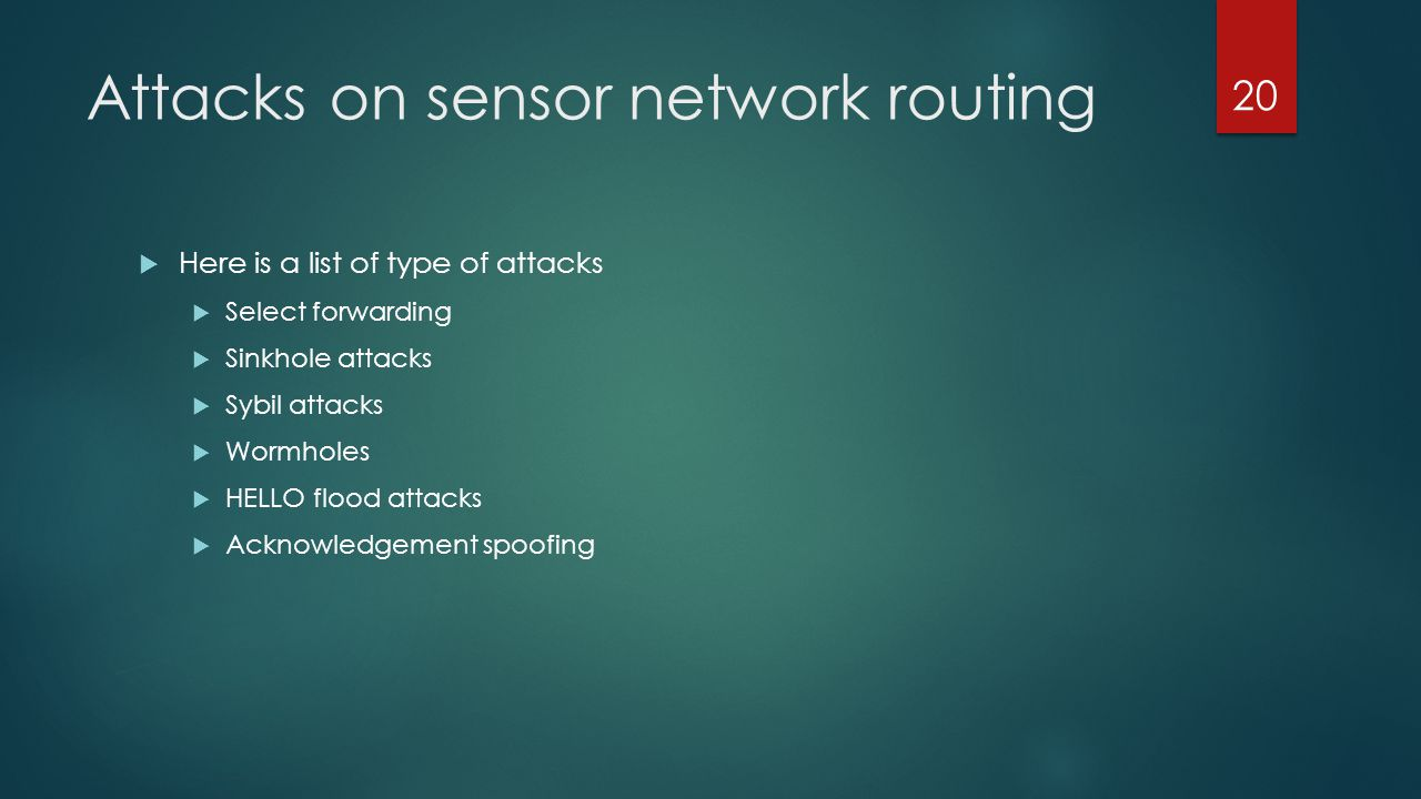 Attacks on sensor network routing