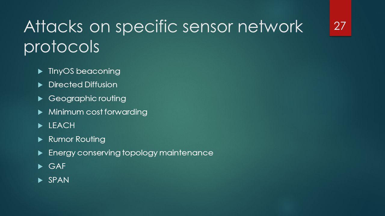 Attacks on specific sensor network protocols