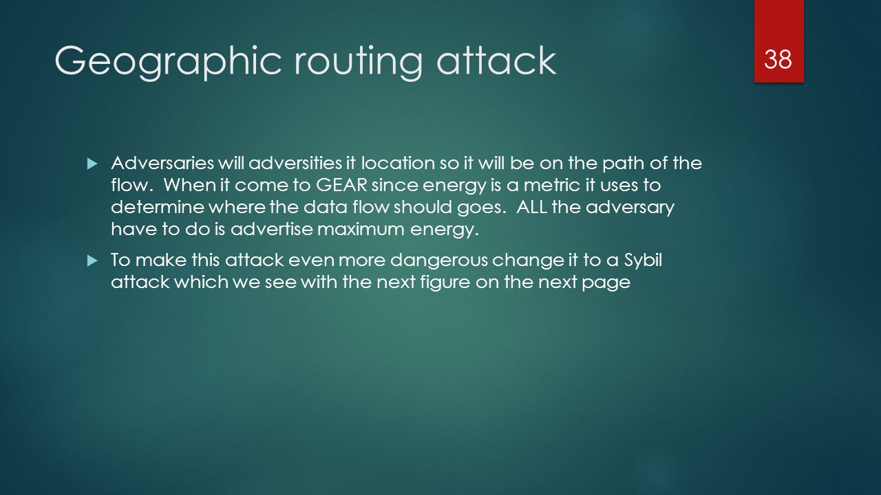 Geographic routing attack