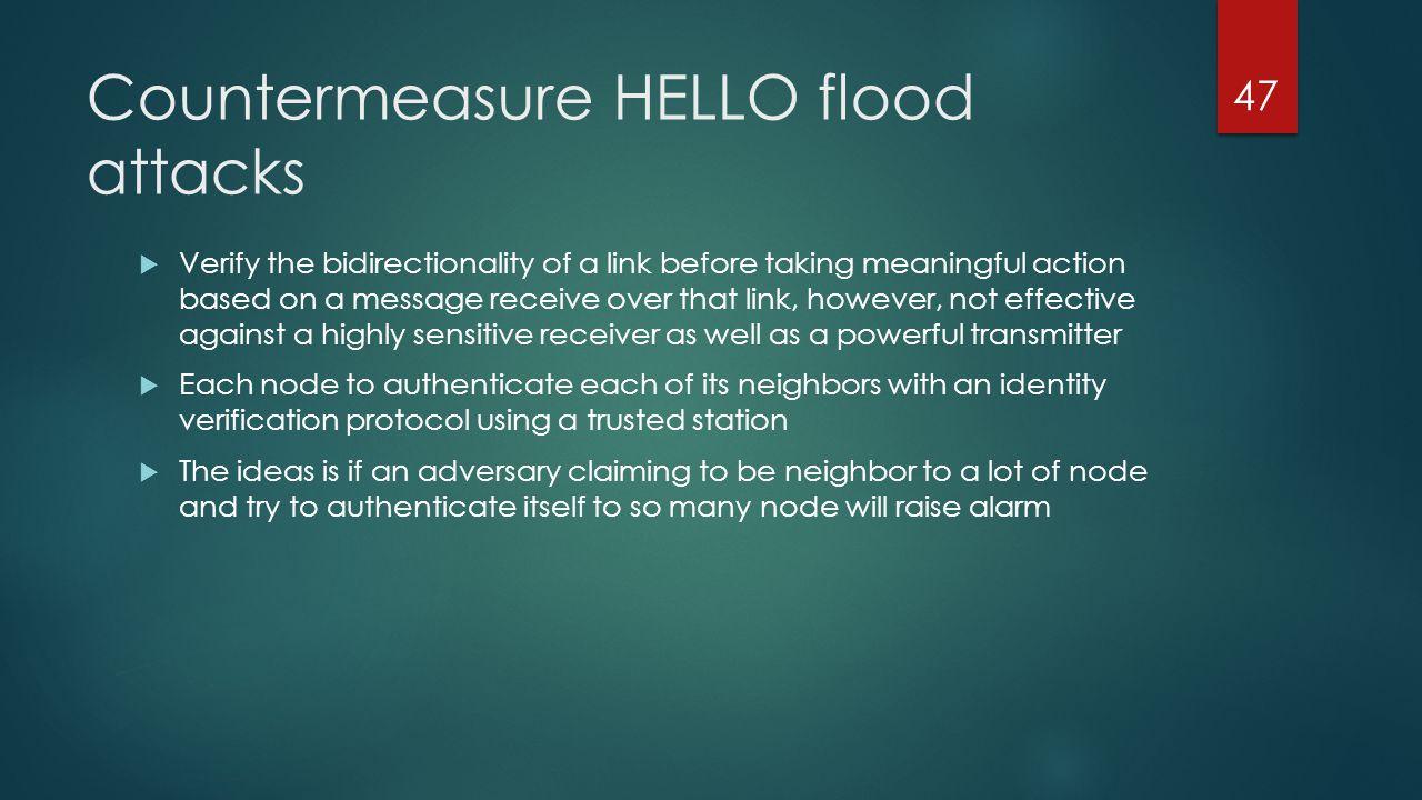 Countermeasure HELLO flood attacks