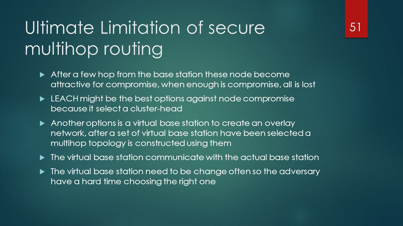 Ultimate Limitation of secure multihop routing