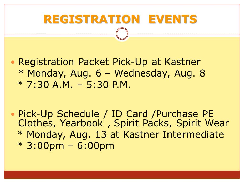REGISTRATION EVENTS Registration Packet Pick-Up at Kastner