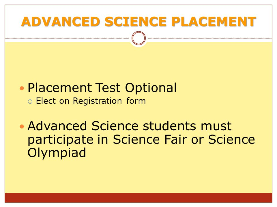 ADVANCED SCIENCE PLACEMENT