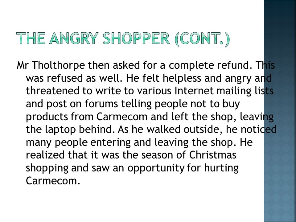 The Angry Shopper (cont.)