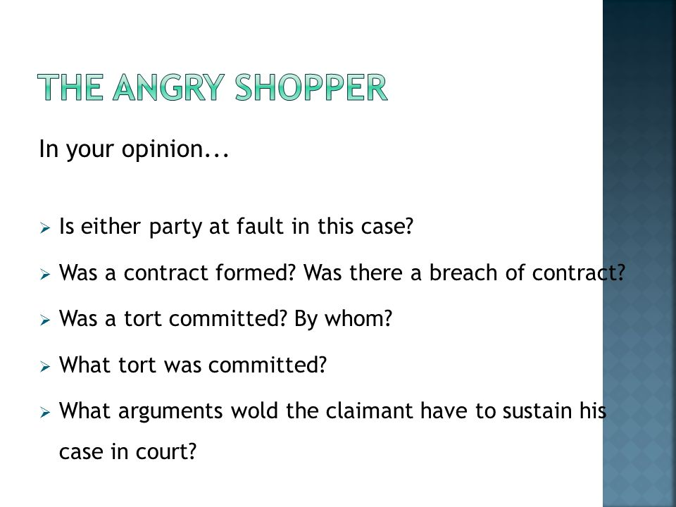 The Angry Shopper In your opinion...