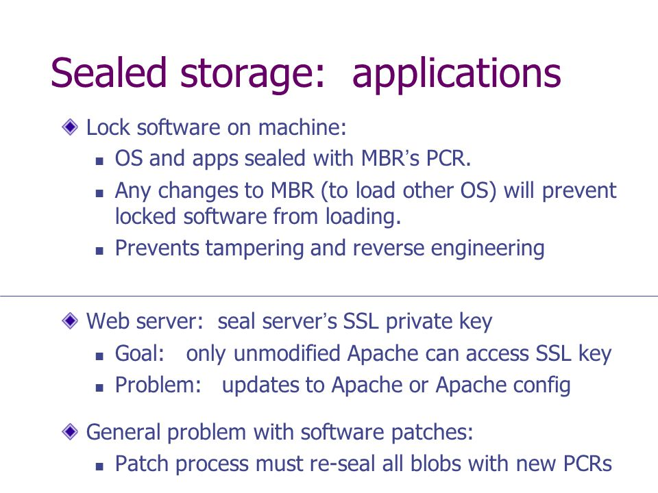 Sealed storage: applications