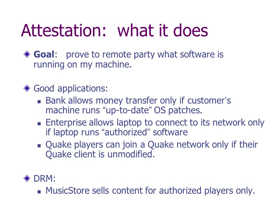 Attestation: what it does