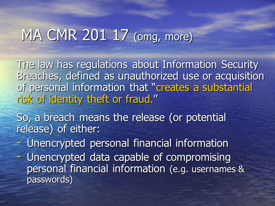 MA CMR 201 17 (omg, more)