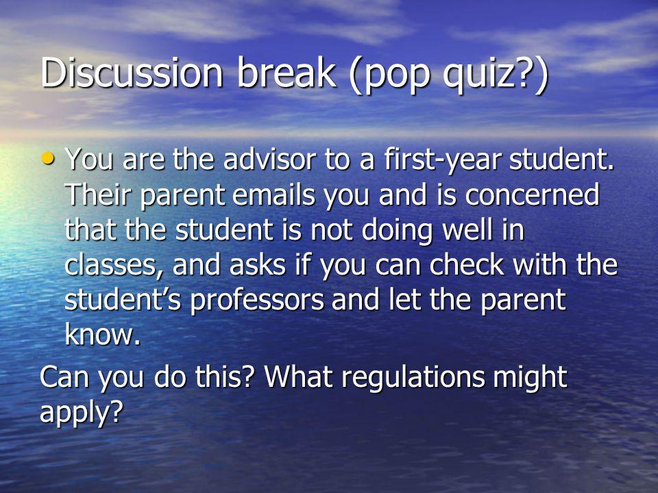 Discussion break (pop quiz )