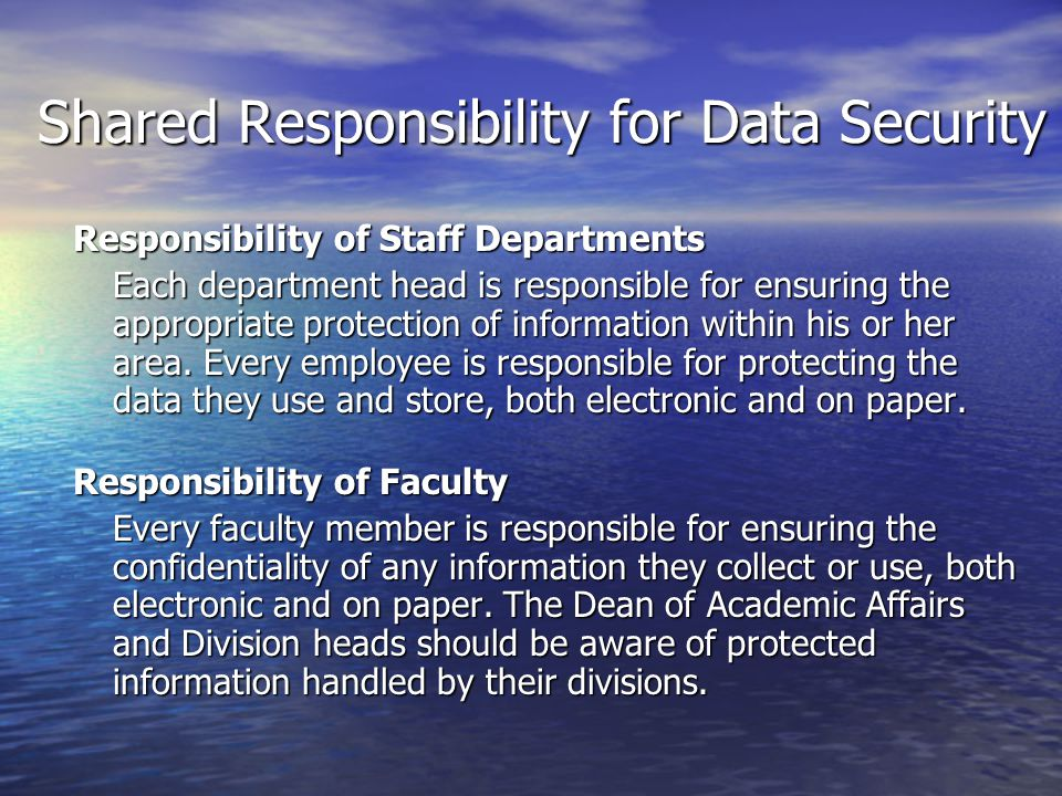 Shared Responsibility for Data Security
