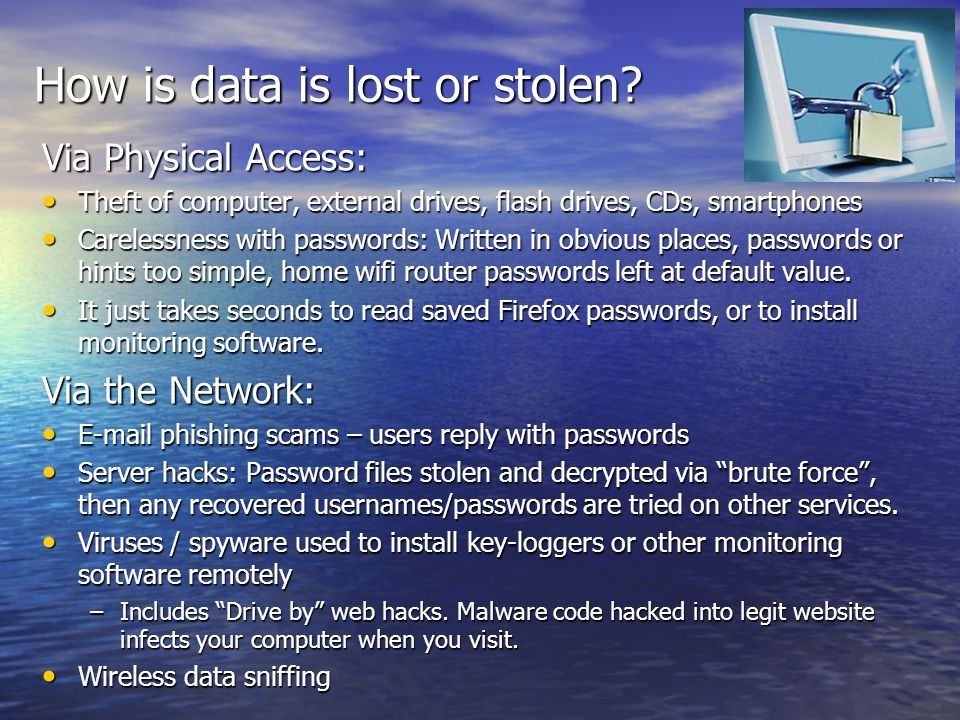 How is data is lost or stolen