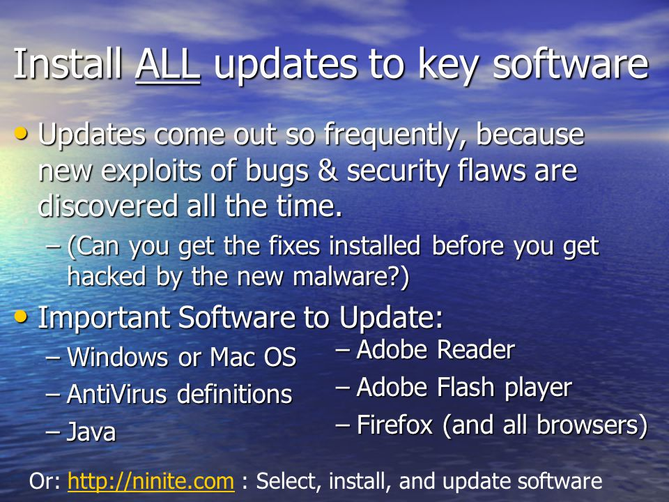 Install ALL updates to key software