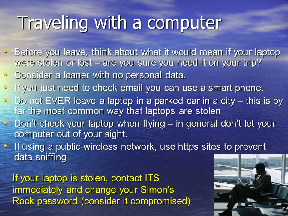 Traveling with a computer