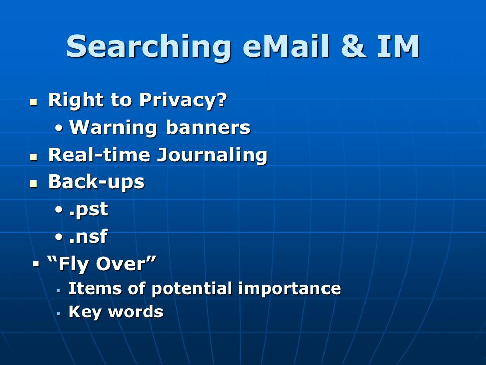 Searching eMail & IM Right to Privacy Warning banners