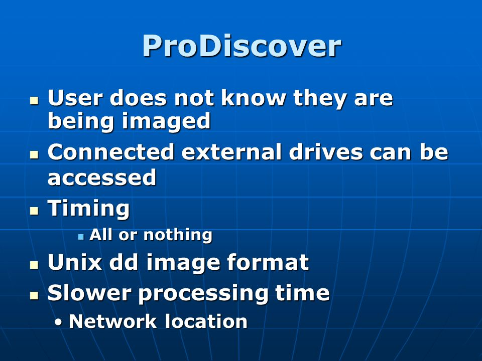 ProDiscover User does not know they are being imaged