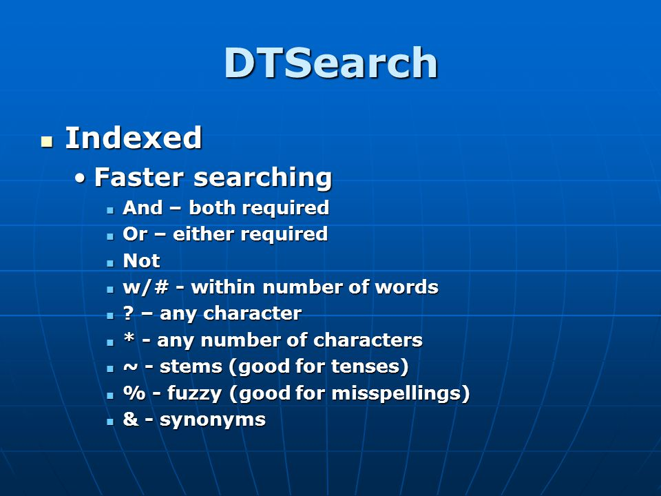 DTSearch Indexed Faster searching And – both required