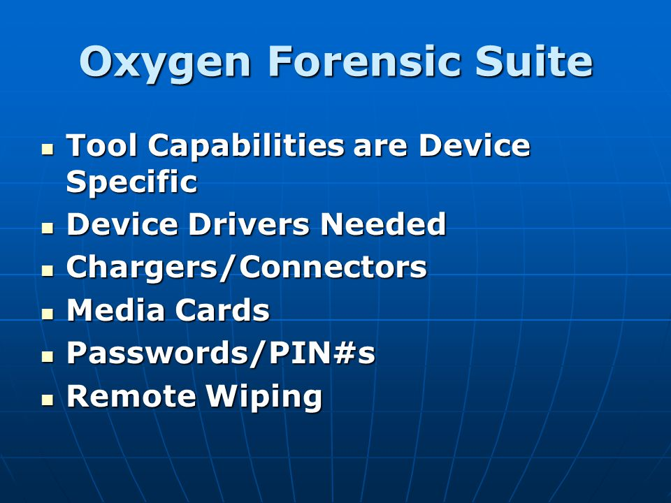 Oxygen Forensic Suite Tool Capabilities are Device Specific