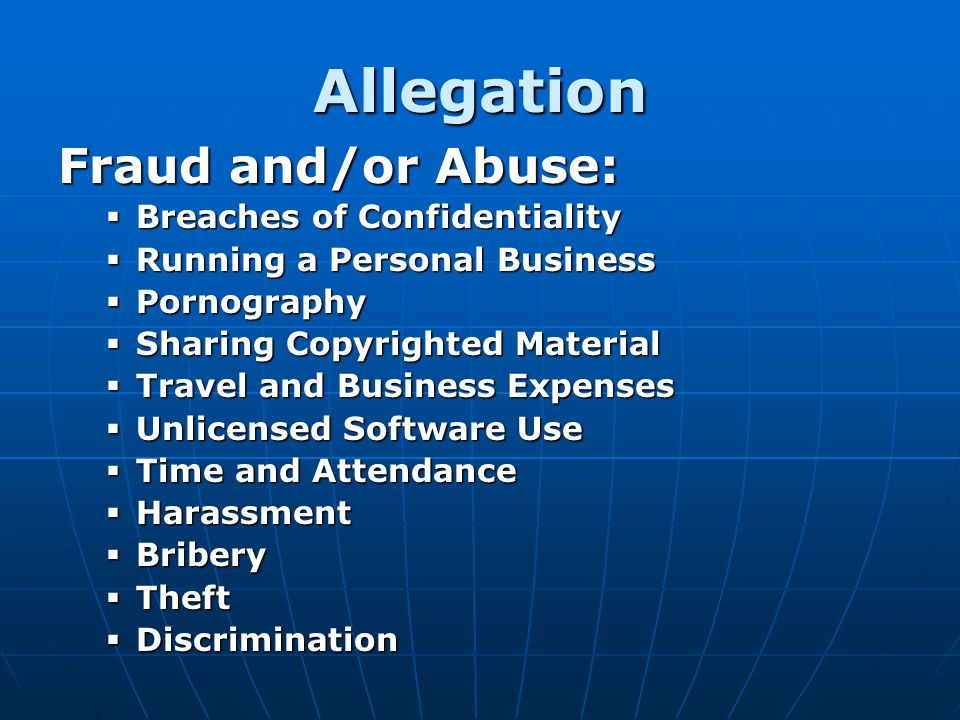 Allegation Fraud and/or Abuse: Breaches of Confidentiality