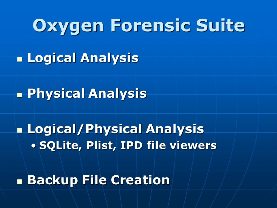 Oxygen Forensic Suite Logical Analysis Physical Analysis