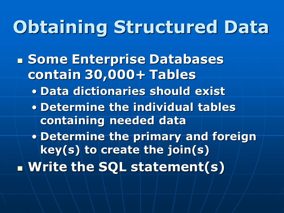 Obtaining Structured Data