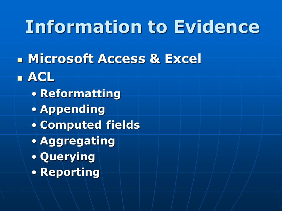 Information to Evidence