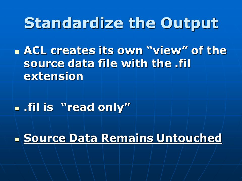 Standardize the Output