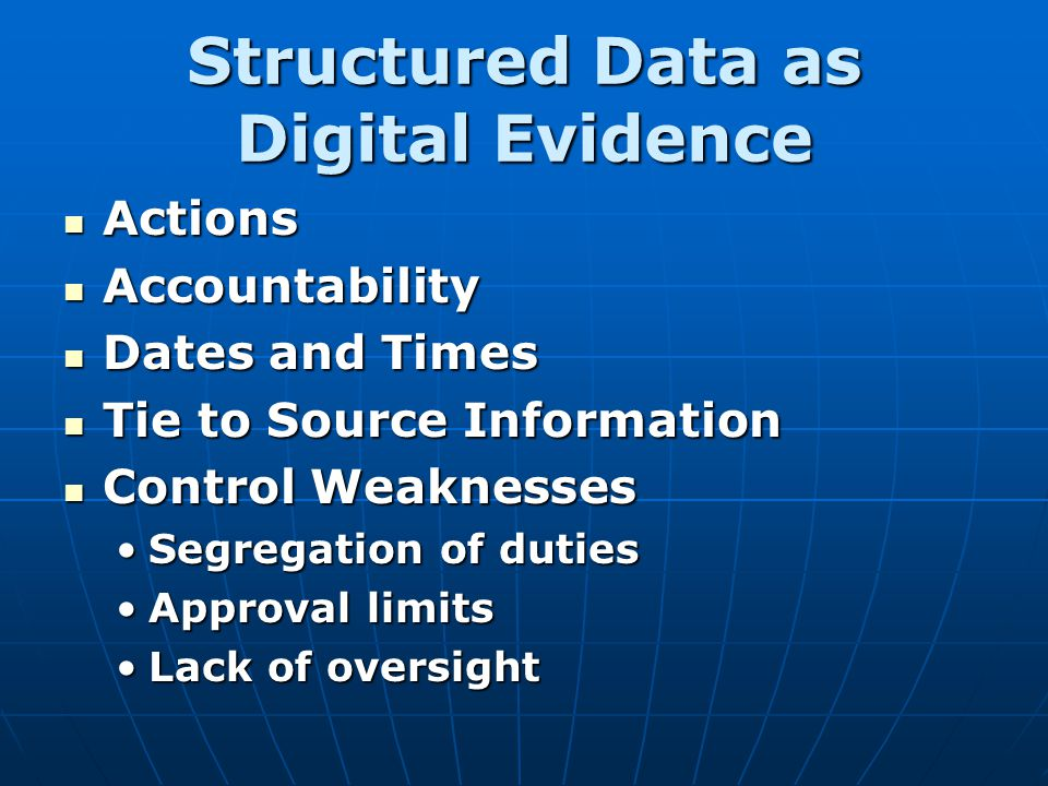 Structured Data as Digital Evidence