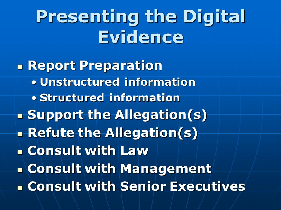 Presenting the Digital Evidence