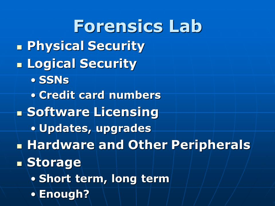 Forensics Lab Physical Security Logical Security Software Licensing