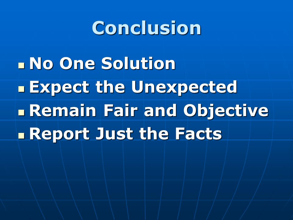 Conclusion No One Solution Expect the Unexpected