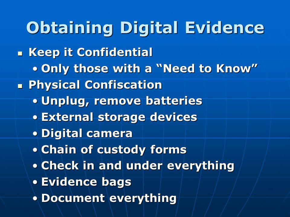Obtaining Digital Evidence