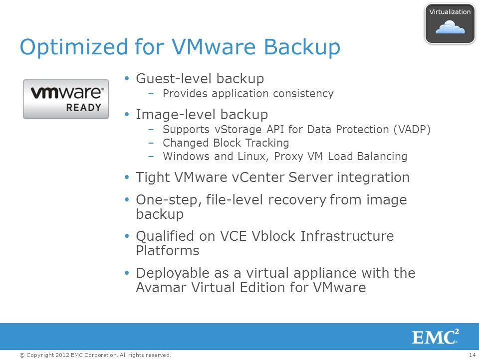 Optimized for VMware Backup