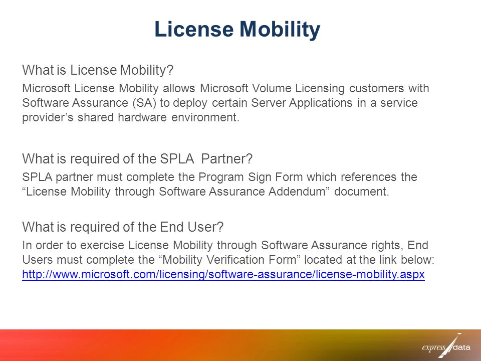 License Mobility What is License Mobility