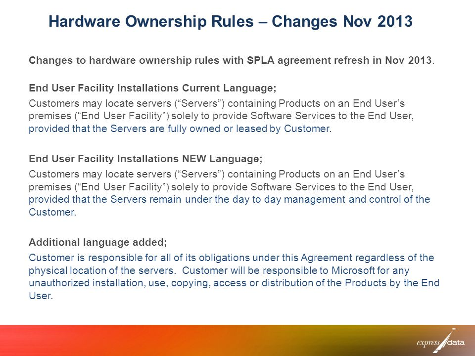 Hardware Ownership Rules – Changes Nov 2013