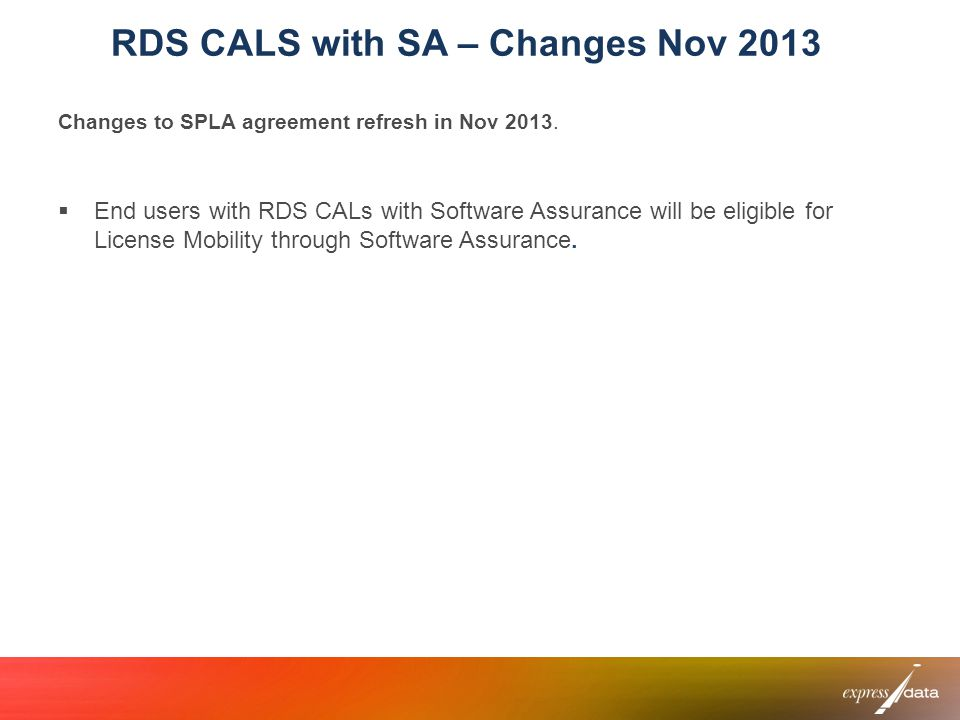 RDS CALS with SA – Changes Nov 2013