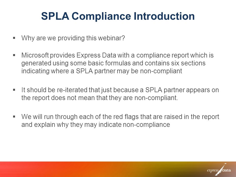 SPLA Compliance Introduction