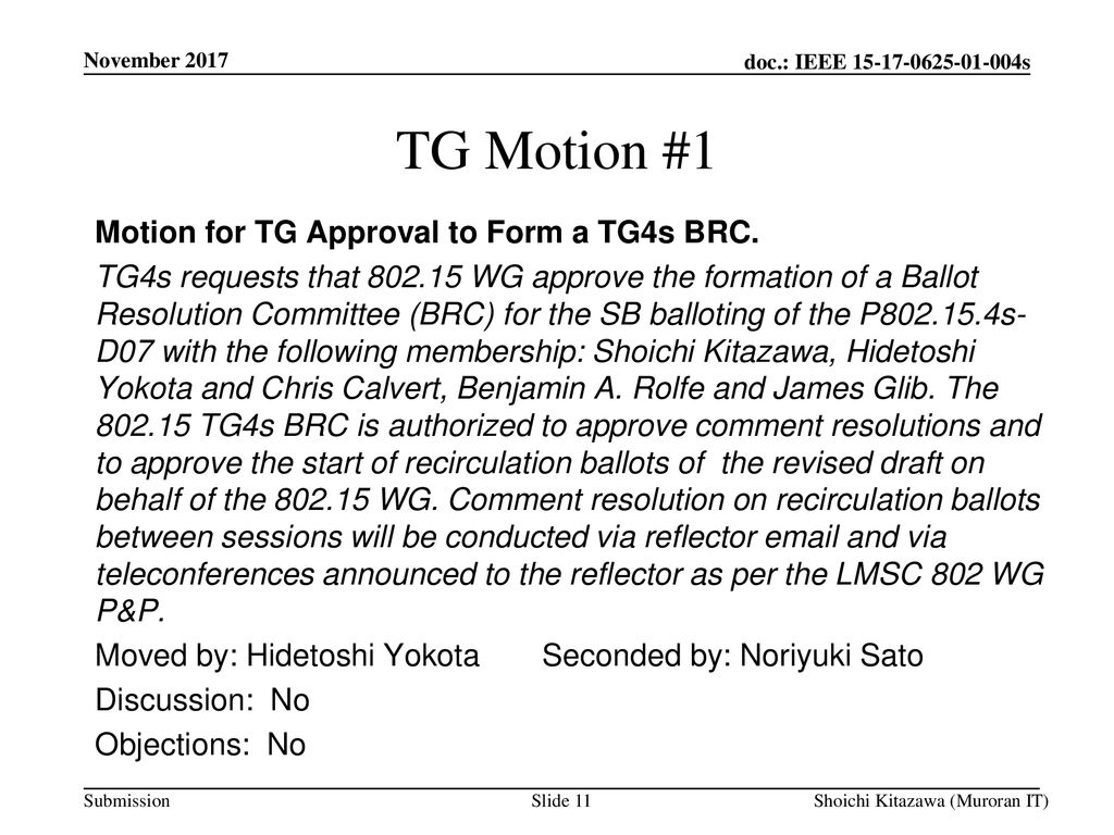 TG Motion #1 Motion for TG Approval to Form a TG4s BRC.