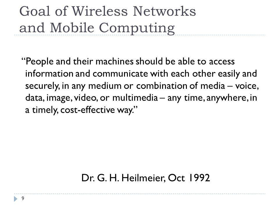 Goal of Wireless Networks and Mobile Computing