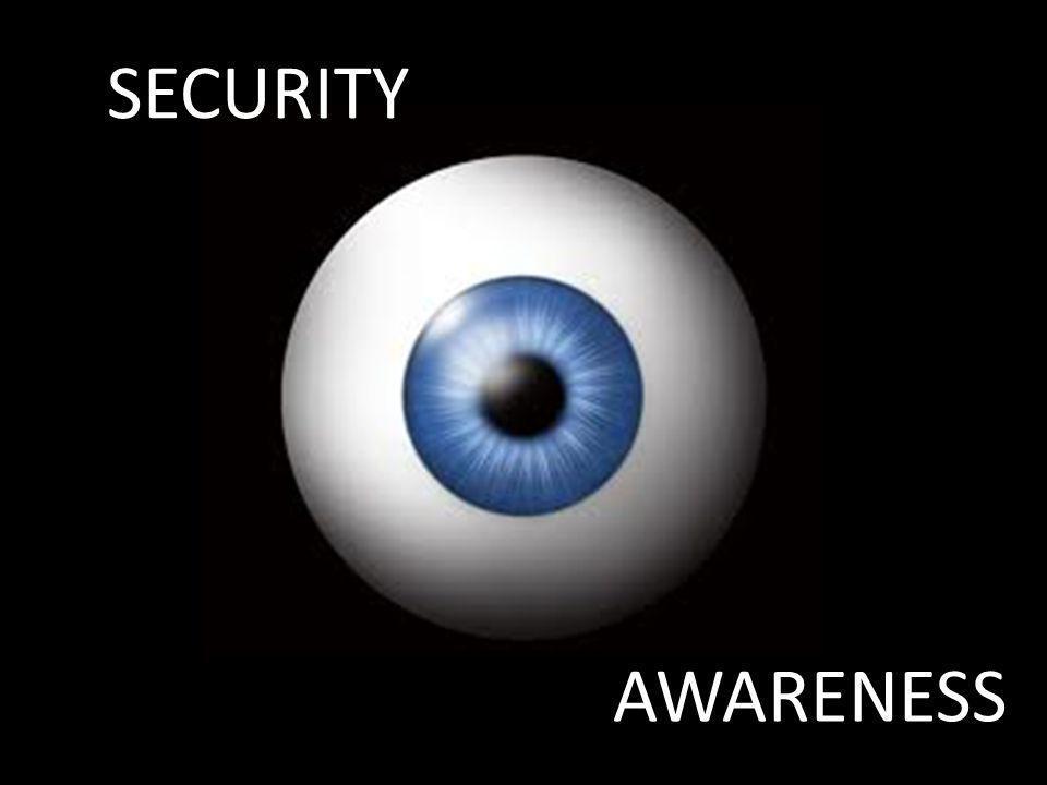 SECURITY SECURITY AWARENESS