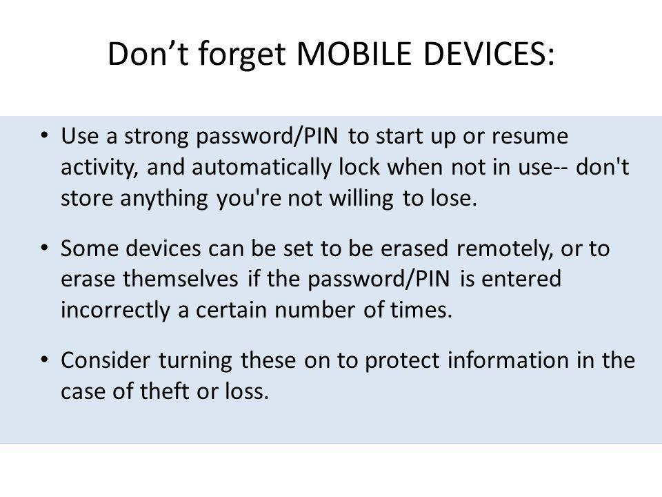 Don't forget MOBILE DEVICES: