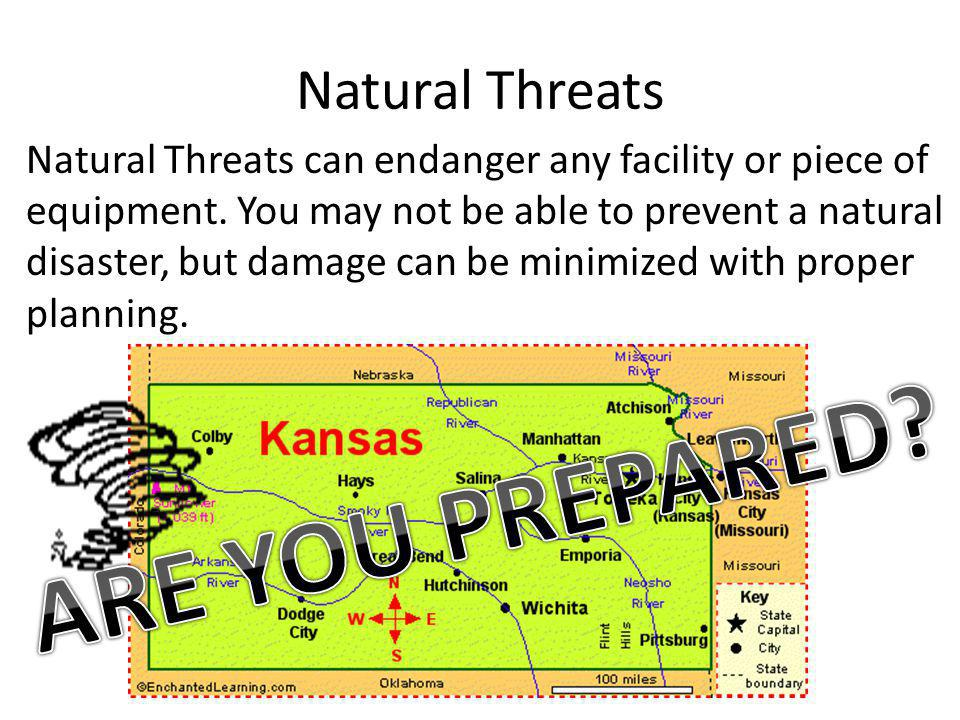 ARE YOU PREPARED Natural Threats