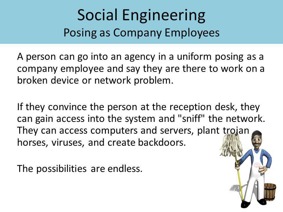 Social Engineering Posing as Company Employees