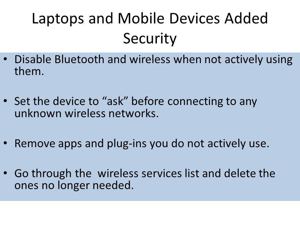 Laptops and Mobile Devices Added Security